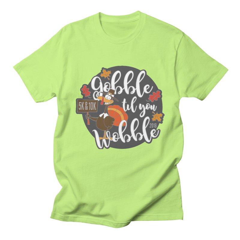 Gobble Til You Wobble 5K & 10K Men's Regular T-Shirt by moonjoggers's Artist Shop