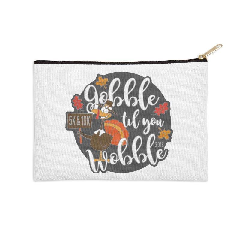 Gobble Til You Wobble 5K & 10K Accessories Zip Pouch by moonjoggers's Artist Shop