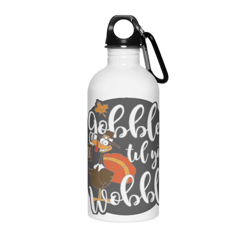 Gobble Til You Wobble 5K & 10K Accessories Water Bottle by moonjoggers's Artist Shop