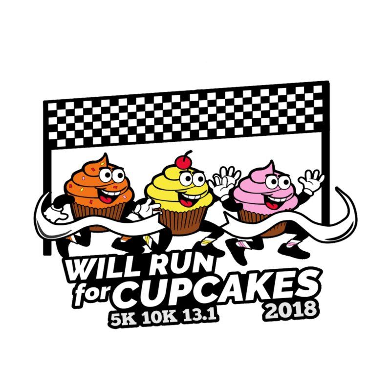 Cupcake Day 5K, 10K, 13.1 - Will Run For Cupcakes   by Moon Joggers's Artist Shop