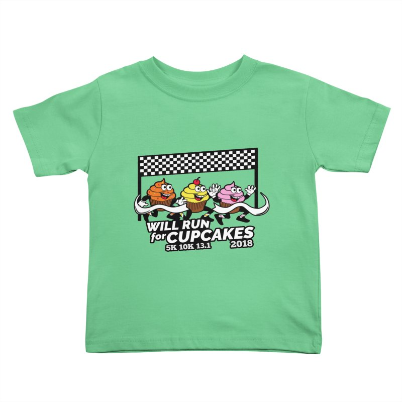 Cupcake Day 5K, 10K, 13.1 - Will Run For Cupcakes Kids Toddler T-Shirt by moonjoggers's Artist Shop