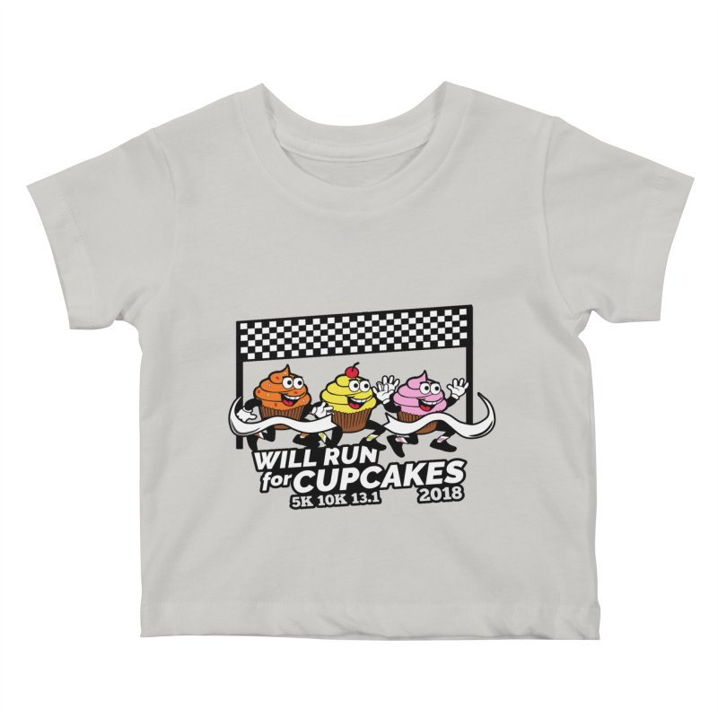 Cupcake Day 5K, 10K, 13.1 - Will Run For Cupcakes Kids Baby T-Shirt by moonjoggers's Artist Shop