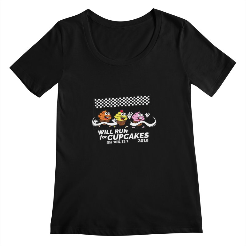 Cupcake Day 5K, 10K, 13.1 - Will Run For Cupcakes Women's Regular Scoop Neck by moonjoggers's Artist Shop