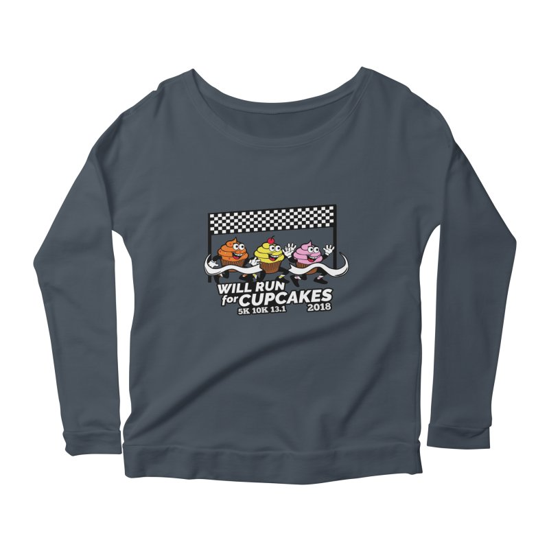 Cupcake Day 5K, 10K, 13.1 - Will Run For Cupcakes Women's Longsleeve Scoopneck  by moonjoggers's Artist Shop