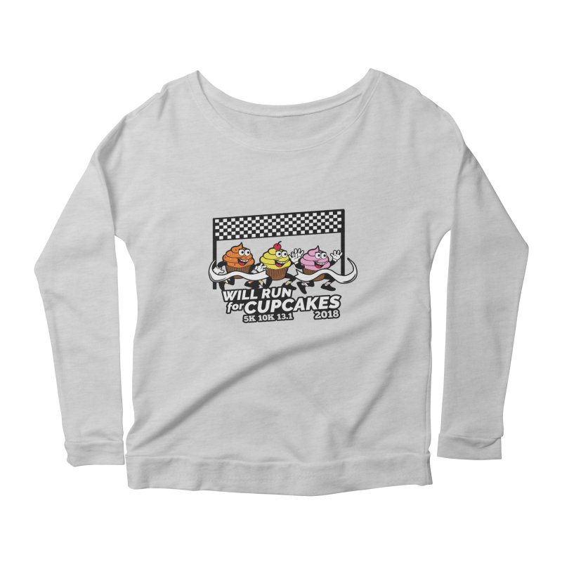 Cupcake Day 5K, 10K, 13.1 - Will Run For Cupcakes Women's Scoop Neck Longsleeve T-Shirt by moonjoggers's Artist Shop