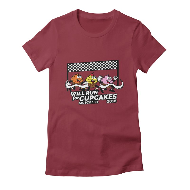 Cupcake Day 5K, 10K, 13.1 - Will Run For Cupcakes Women's Fitted T-Shirt by moonjoggers's Artist Shop