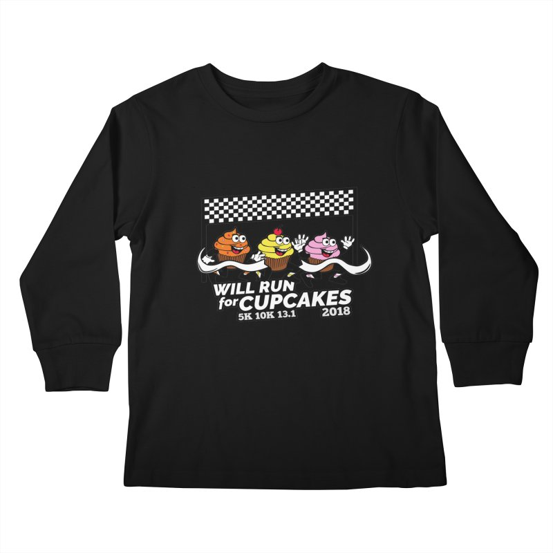 Cupcake Day 5K, 10K, 13.1 - Will Run For Cupcakes Kids Longsleeve T-Shirt by moonjoggers's Artist Shop