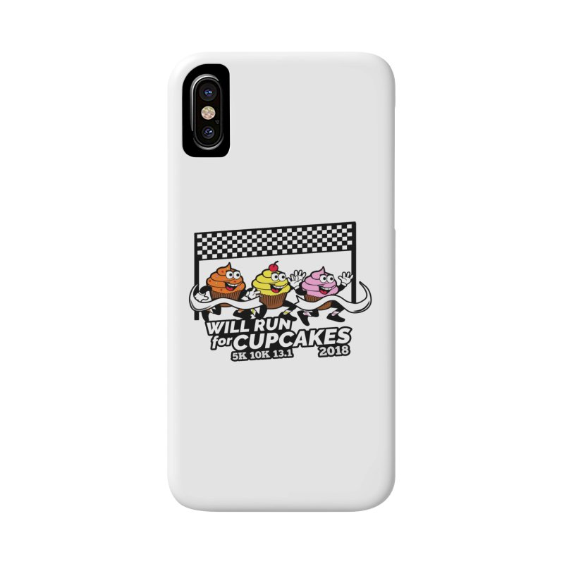 Cupcake Day 5K, 10K, 13.1 - Will Run For Cupcakes Accessories Phone Case by moonjoggers's Artist Shop