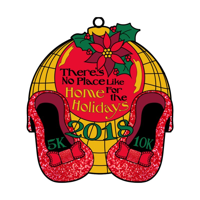There's No Place Like Home for the Holidays 5K & 10K Accessories Phone Case by moonjoggers's Artist Shop