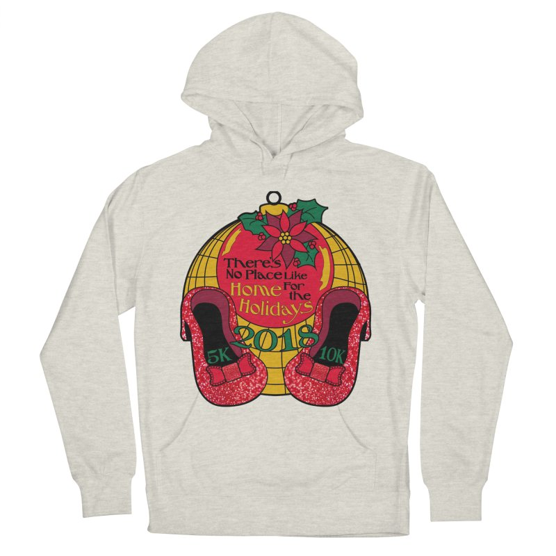 There's No Place Like Home for the Holidays 5K & 10K Women's French Terry Pullover Hoody by moonjoggers's Artist Shop