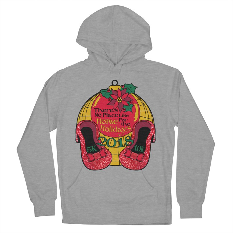 There's No Place Like Home for the Holidays 5K & 10K Men's French Terry Pullover Hoody by moonjoggers's Artist Shop