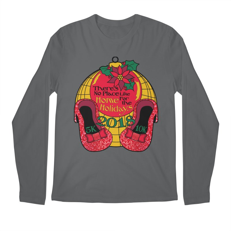 There's No Place Like Home for the Holidays 5K & 10K Men's Regular Longsleeve T-Shirt by moonjoggers's Artist Shop