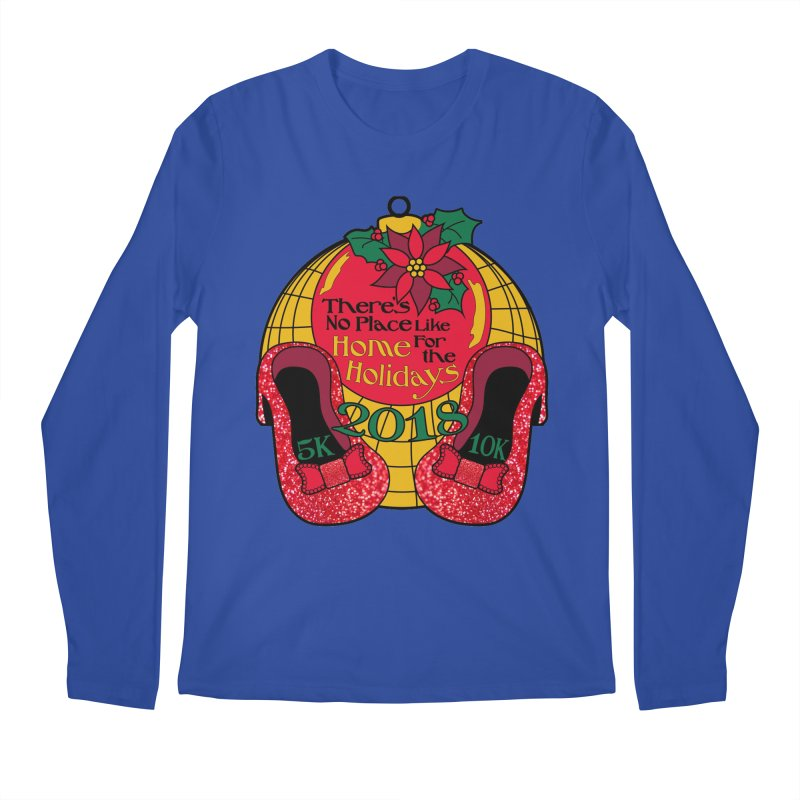 There's No Place Like Home for the Holidays 5K & 10K Men's Longsleeve T-Shirt by moonjoggers's Artist Shop