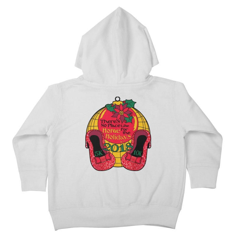 There's No Place Like Home for the Holidays 5K & 10K Kids Toddler Zip-Up Hoody by moonjoggers's Artist Shop