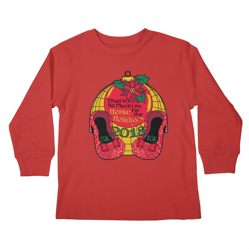 There's No Place Like Home for the Holidays 5K & 10K Kids Longsleeve T-Shirt by moonjoggers's Artist Shop