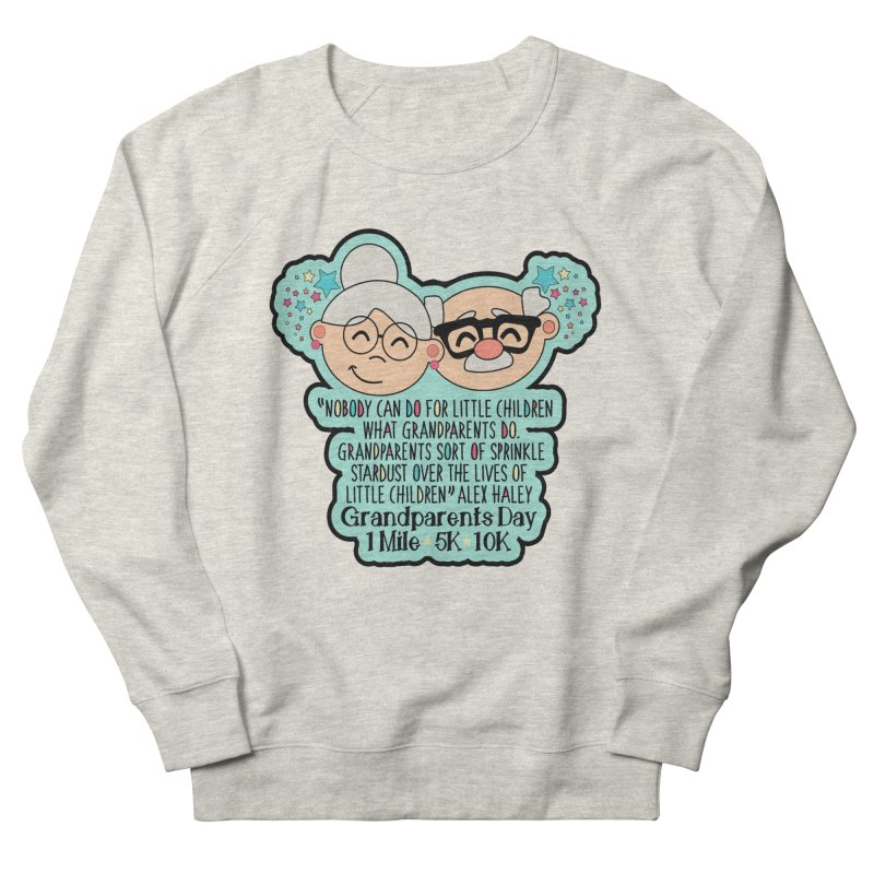 Grandparents Day 1 Mile, 5K & 10K Women's French Terry Sweatshirt by moonjoggers's Artist Shop