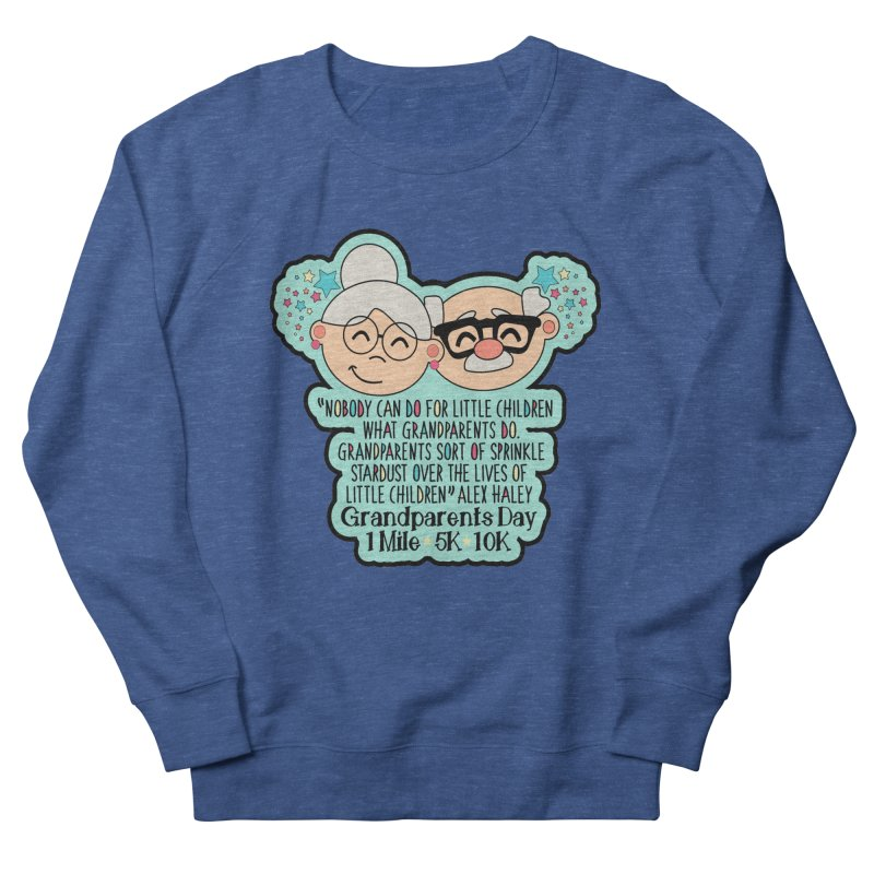 Grandparents Day 1 Mile, 5K & 10K Men's French Terry Sweatshirt by moonjoggers's Artist Shop