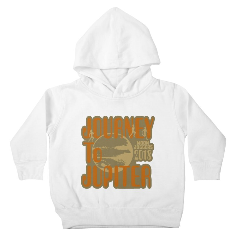 Journey To Jupiter 2018: Running and Walking Challenge Kids Toddler Pullover Hoody by moonjoggers's Artist Shop