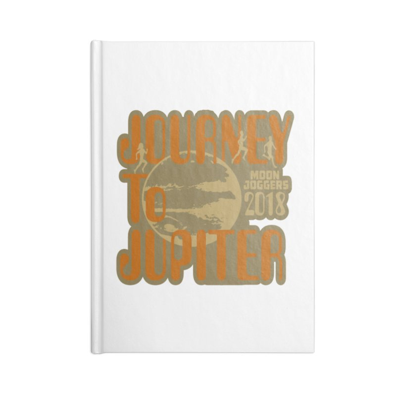 Journey To Jupiter 2018: Running and Walking Challenge Accessories Notebook by moonjoggers's Artist Shop