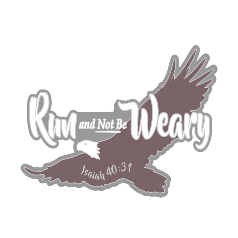 Run and Not Be Weary 1 Mile, 5K, 10K, 13.1, 26.2 by moonjoggers's Artist Shop