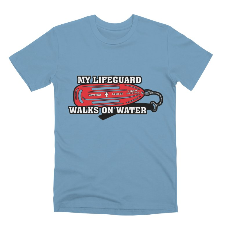 My Lifeguard Walks on Water 1 Mile, 5K, 10K, 13.1, 26.2 Men's Premium T-Shirt by moonjoggers's Artist Shop