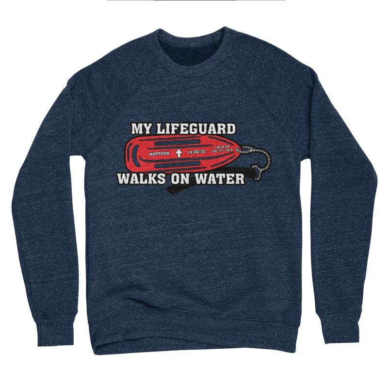 My Lifeguard Walks on Water 1 Mile, 5K, 10K, 13.1, 26.2 Men's Sponge Fleece Sweatshirt by moonjoggers's Artist Shop
