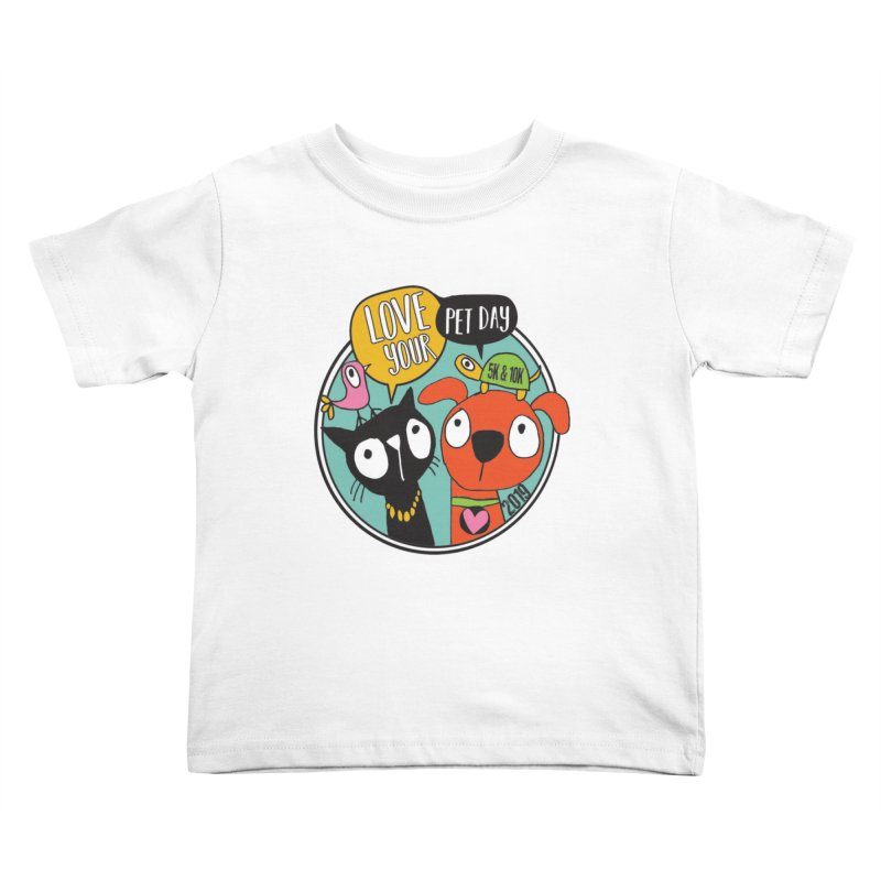 Love Your Pet 5K & 10K Kids Toddler T-Shirt by moonjoggers's Artist Shop
