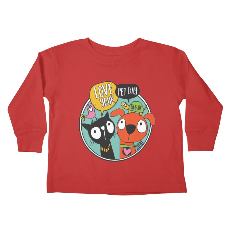 Love Your Pet 5K & 10K Kids Toddler Longsleeve T-Shirt by moonjoggers's Artist Shop