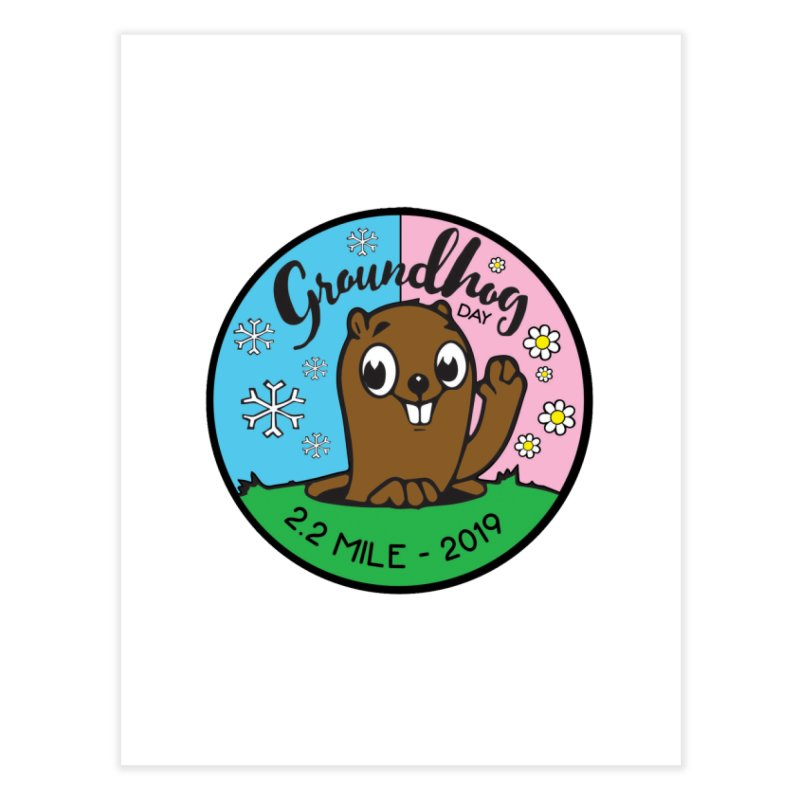 Groundhog Day 2.2 Mile Home Fine Art Print by moonjoggers's Artist Shop