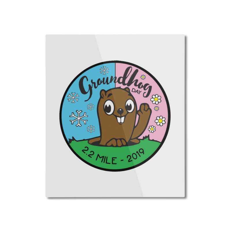 Groundhog Day 2.2 Mile Home Mounted Aluminum Print by moonjoggers's Artist Shop