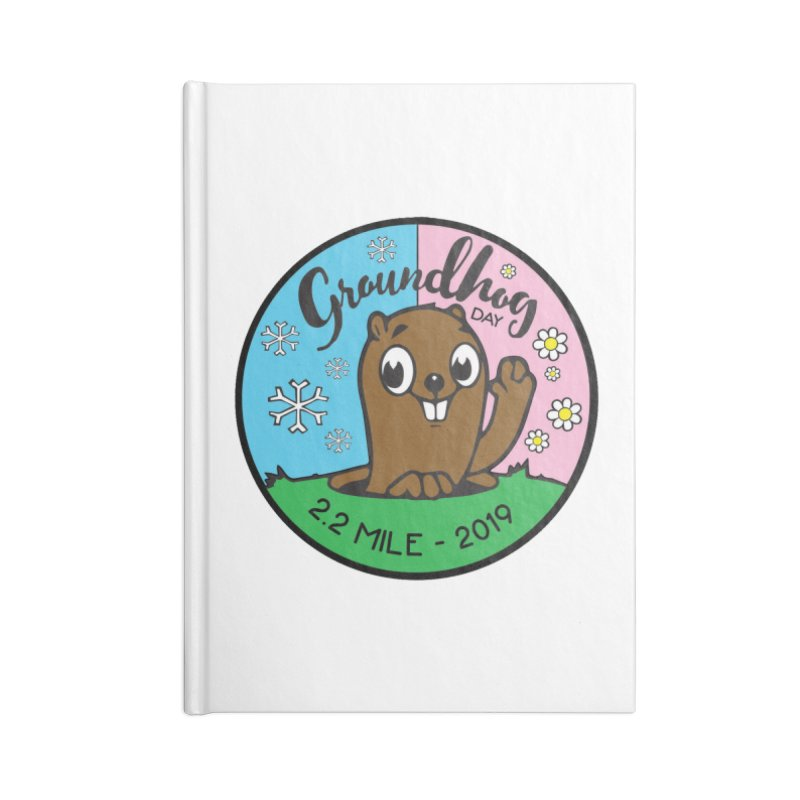 Groundhog Day 2.2 Mile Accessories Notebook by moonjoggers's Artist Shop