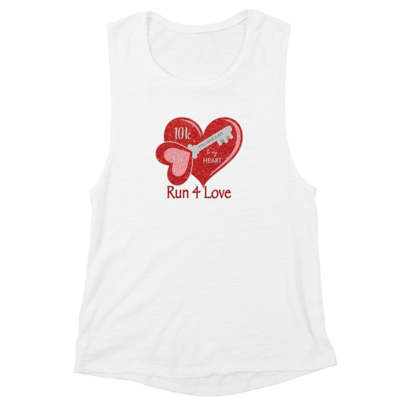 Run 4 Love 5K & 10K Women's Muscle Tank by moonjoggers's Artist Shop