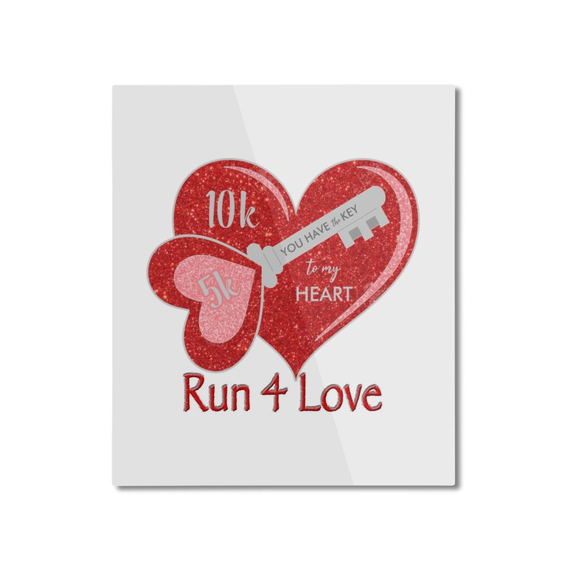 Run 4 Love 5K & 10K Home Mounted Aluminum Print by moonjoggers's Artist Shop