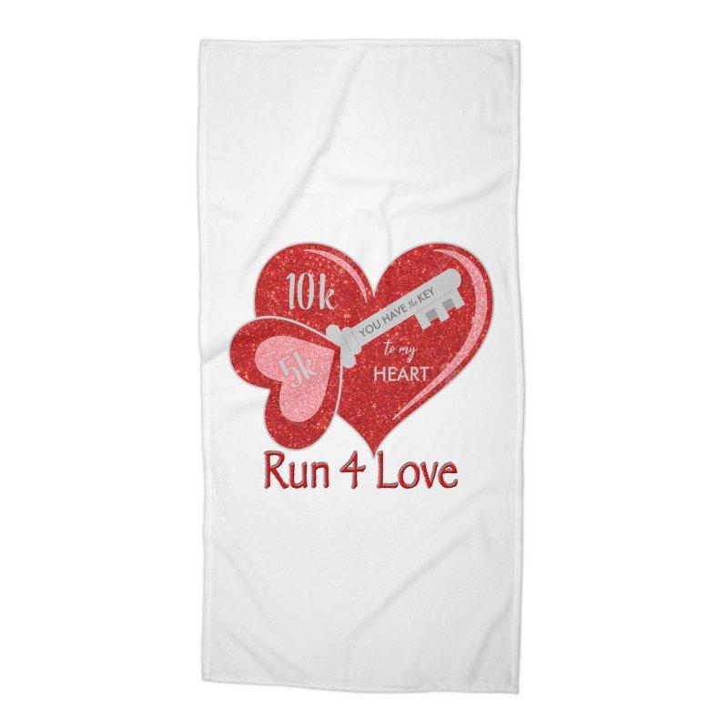 Run 4 Love 5K & 10K Accessories Beach Towel by moonjoggers's Artist Shop