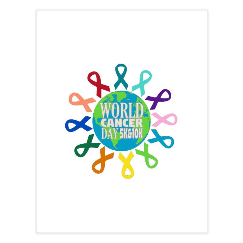 World Cancer Day 5K & 10K Home Fine Art Print by moonjoggers's Artist Shop