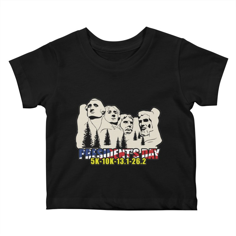 President's Day 5K, 10K, 13.1, 26.2 Kids Baby T-Shirt by moonjoggers's Artist Shop
