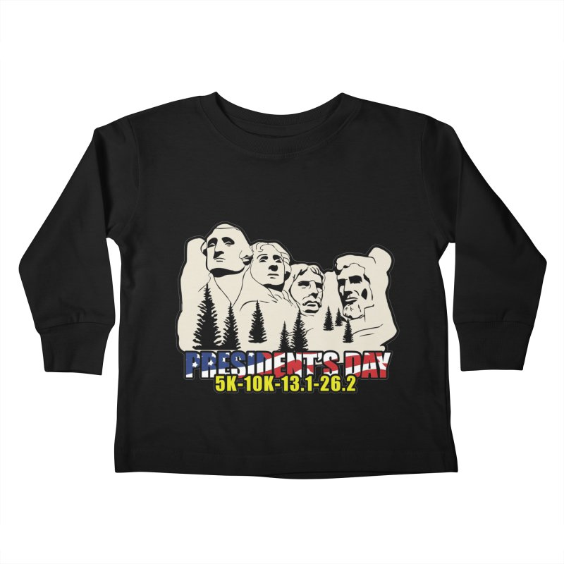 President's Day 5K, 10K, 13.1, 26.2 Kids Toddler Longsleeve T-Shirt by moonjoggers's Artist Shop