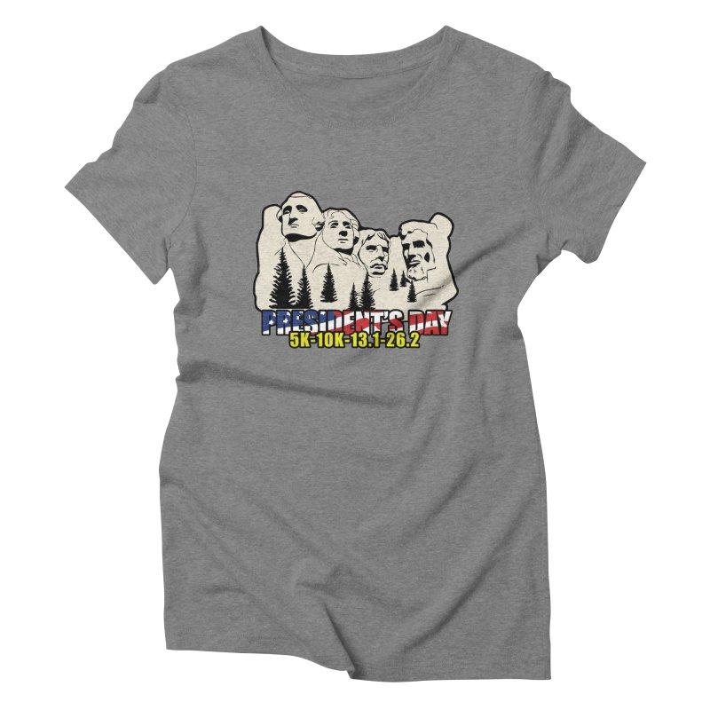 President's Day 5K, 10K, 13.1, 26.2 Women's Triblend T-Shirt by moonjoggers's Artist Shop