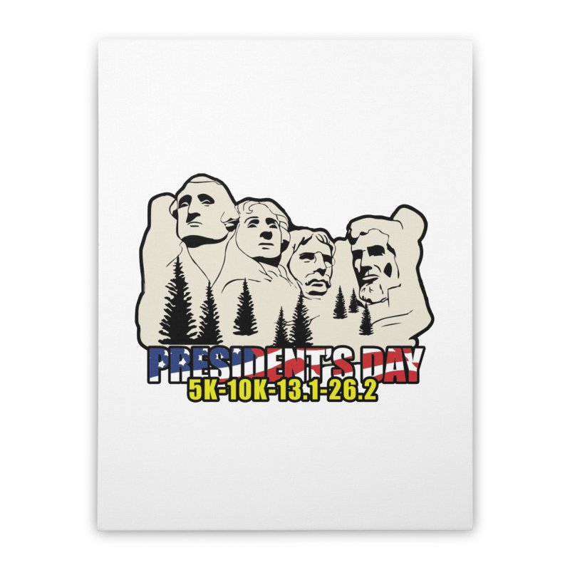 President's Day 5K, 10K, 13.1, 26.2 Home Stretched Canvas by moonjoggers's Artist Shop