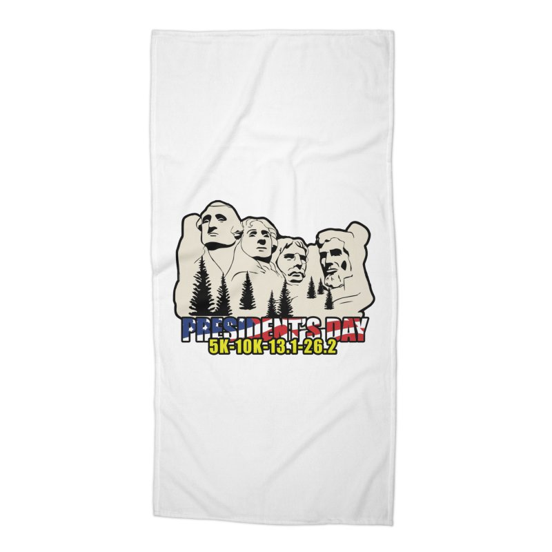 President's Day 5K, 10K, 13.1, 26.2 Accessories Beach Towel by moonjoggers's Artist Shop