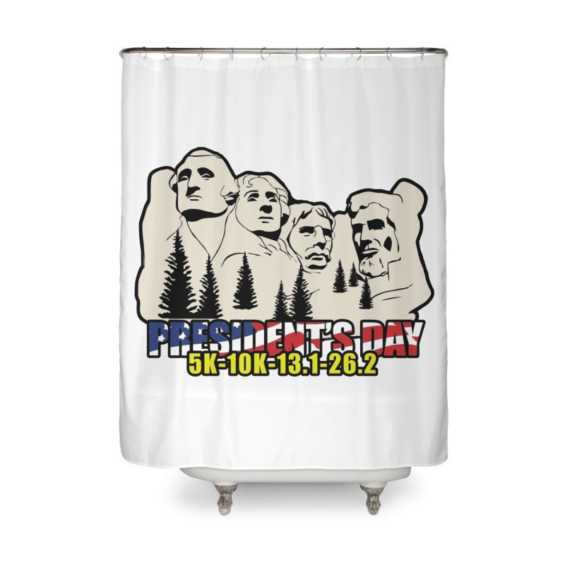 President's Day 5K, 10K, 13.1, 26.2 Home Shower Curtain by moonjoggers's Artist Shop