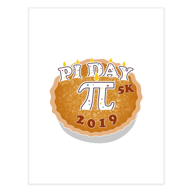 Pi Day 5K Home Fine Art Print by moonjoggers's Artist Shop