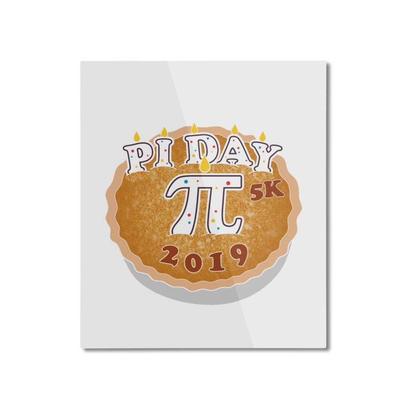Pi Day 5K Home Mounted Aluminum Print by moonjoggers's Artist Shop