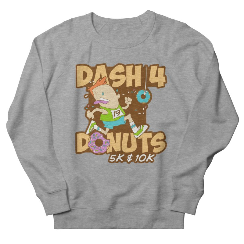 Dash 4 the Donuts 5K & 10K Men's French Terry Sweatshirt by moonjoggers's Artist Shop