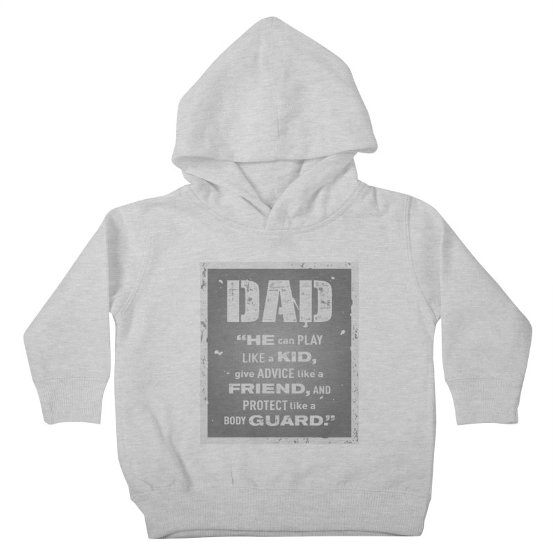 Father's Day Kids Toddler Pullover Hoody by moonjoggers's Artist Shop