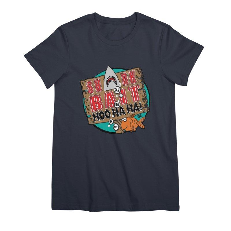 Shark Bait Hoo Ha Ha 1 Mile, 5K, 10K, 13.1, 26.2 Women's Premium T-Shirt by moonjoggers's Artist Shop