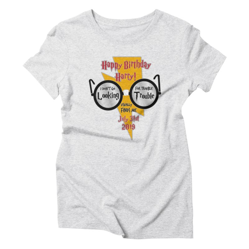 Happy Birthday Harry Women's Triblend T-Shirt by moonjoggers's Artist Shop