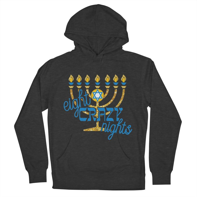 Eight Crazy Nights Men's French Terry Pullover Hoody by moonjoggers's Artist Shop