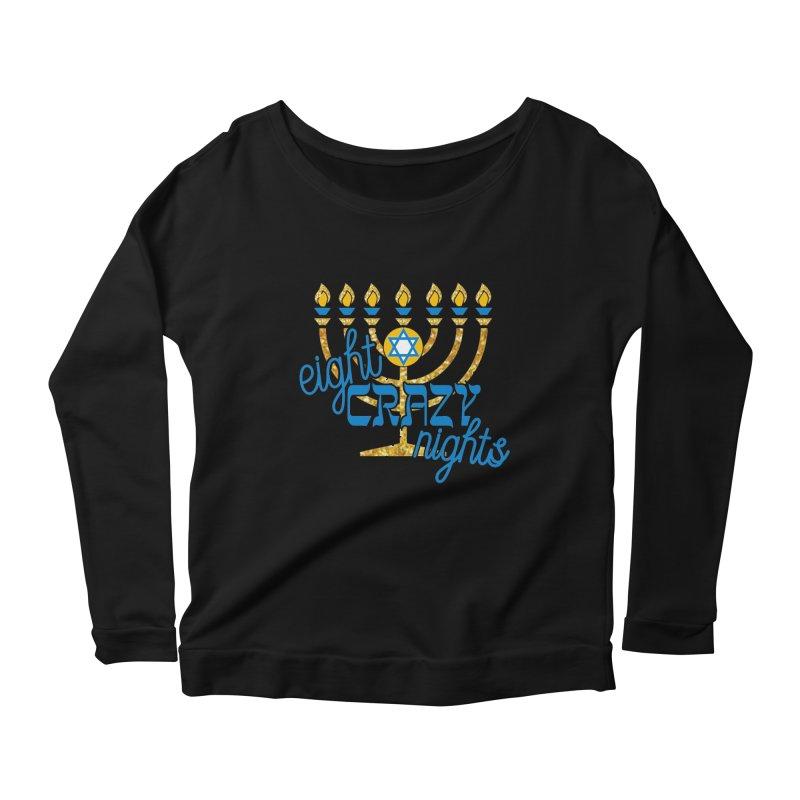 Eight Crazy Nights Women's Scoop Neck Longsleeve T-Shirt by moonjoggers's Artist Shop