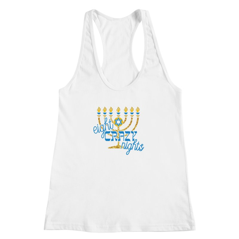 Eight Crazy Nights Women's Racerback Tank by moonjoggers's Artist Shop